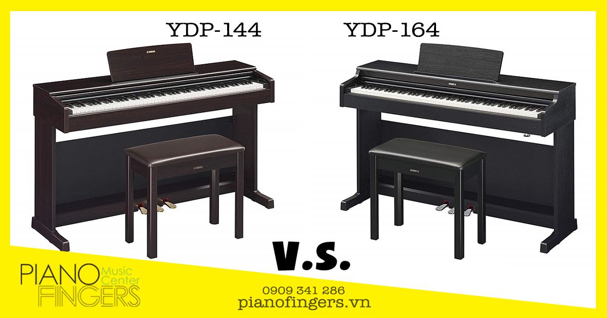 Piano điện Yamaha YDP-144 và YDP-164: Nên chọn cây nào?